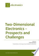 Two Dimensional Electronics   Prospects and Challenges
