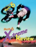 Math 6 X-treme Review