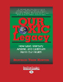 Our Toxic Legacy Book