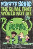 The Slime That Would Not Die #1 [Pdf/ePub] eBook