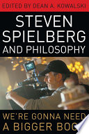 Steven Spielberg and Philosophy