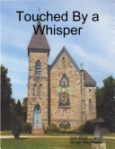 Touched By a Whisper