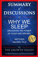 Summary and Discussions of Why We Sleep