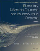 Elementary Differential Equations and Boundary Value Problems  11e Student Solutions Manual