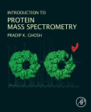 Introduction to Protein Mass Spectrometry