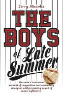 The Boys of Late Summer