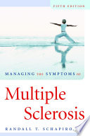 Managing the Symptoms of Multiple Sclerosis Book