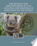 The Biology And Identification Of The Coccidia Apicomplexa Of Marsupials Of The World Book PDF