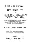 Read and reflect  The newspaper and general reader s pocket companion  by the author of  Live and learn
