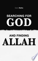 Searching For God And Finding Allah