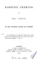 Fortune seeking in the capital [tr. from Allons faire fortune à Paris].