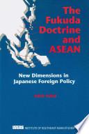 The Fukuda Doctrine and ASEAN