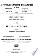 A Fövárosi Könyvtár Közleményei. Veröffentlichungen der Stadtbibliothek von Budapest. Publications de la Bibliothèque Municipale de Budapest