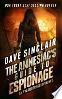 The Amnesiac s Guide to Espionage