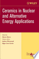 Ceramics in Nuclear and Alternative Energy Applications
