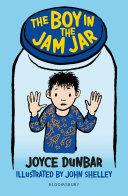 The Boy in the Jam Jar  A Bloomsbury Reader