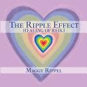 The Ripple Effect Healing of Reiki