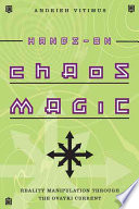 """Hands-On Chaos Magic: Reality Manipulation Through the Ovayki Current"" by Andrieh Vitimus"