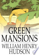Green Mansions Read Online
