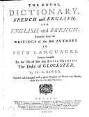 The Royal Dictionary, French and English, and English and French