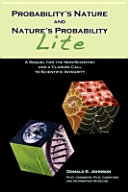 Probability's Nature and Nature's Probability - Lite: A ...