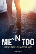 Men Too  Unspoken Truths About Male Sexual Abuse