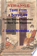 Strange Tales from a Boy's Life