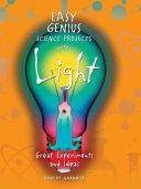 Easy Genius Science Projects with Light