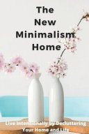 The New Minimalism Home