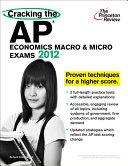 Cracking the AP Economics Macro   Micro Exams  2012 Edition Book