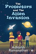 The Protectors and the Alien Invasion Pdf/ePub eBook