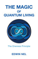 The Magic of Quantum Living