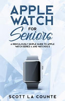 Apple Watch Series 5 For Seniors [Pdf/ePub] eBook