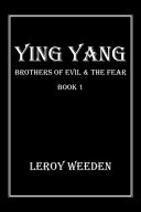 Ying Yang Book 1 Brothers of Evil & the Fear Pdf