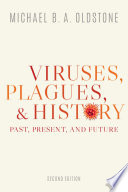 Viruses  Plagues  and History