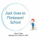 Jack Goes to Montessori School
