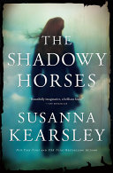 The Shadowy Horses Book
