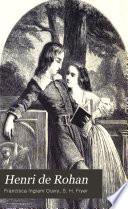 Henri de Rohan  or  The Huguenot refugee