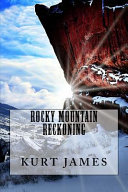 Rocky Mountain Reckoning