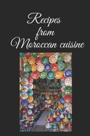 Recipes from Moroccan Cuisine