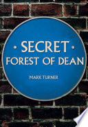 Secret Forest of Dean