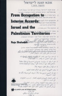 From Occupation to Interim Accords