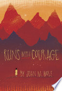 Runs With Courage