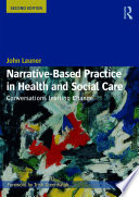 Narrative Based Practice In Health And Social Care