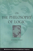 On the Philosophy of Logic