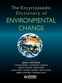 The Encyclopaedic Dictionary of Environmental Change
