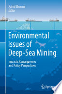 Environmental Issues of Deep Sea Mining
