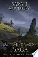The Pendragon s Blade  The Last Pendragon Saga Book 2  Book