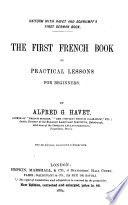 The first French book, or, Practical French lessons for beginners Pdf/ePub eBook