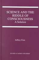 Science and the Riddle of Consciousness